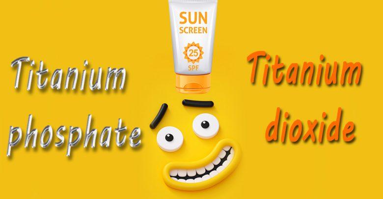 تیتانیوم فسفات, ترکیبات ضد آفتاب, تیتانیوم دی اکساید, فیلتر فیزیکی, پیگمنت آرایشی, کالر کازمتیک, خاصیت فوتوکاتالیتی, كرونولوژيكال, نور خورشید .